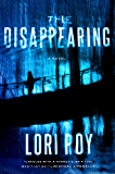 The Disappearing: A Novel