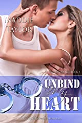 Unbind My Heart (Club Decadence Book 4)