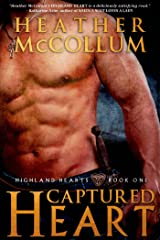 Captured Heart (Highland Hearts Book 1) Kindle Edition