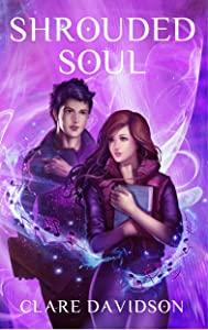 Shrouded Soul: A Young Adult Urban Fantasy Novel (The Hidden Series Book 3)