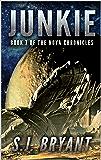 Junkie (The Nova Chronicles Book 7)