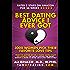 """Best Dating Advice I Ever Got"": 3000 Women Pick Their Favorite Love Tips"