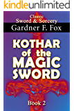 Kothar of the Magic Sword book #2: Illustrated (Sword & Sorcery)