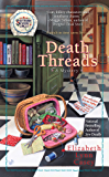 Death Threads (Southern Sewing Circle Mystery Book 2)