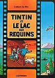 Les Aventures de Tintin : Tintin et le lac aux requins
