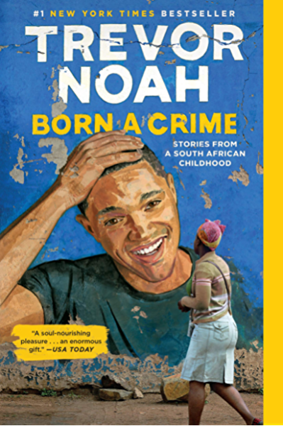Born A Crime Stories From A South African Childhood Kindle Edition By Noah Trevor Humor Entertainment Kindle Ebooks Amazon Com Highlight lyrics and request an explanation. stories from a south african childhood