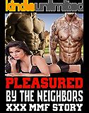 Pleasured By My Neighbors (XXX MMF Story)