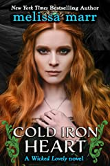 Cold Iron Heart: A Wicked Lovely Novel Kindle Edition