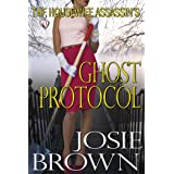 The Housewife Assassin's Ghost Protocol (Funny Romantic Mystery) (Housewife Assassin Series Book 13)