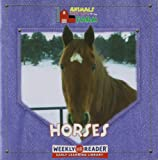 Horses (Animals That Live on the Farm)