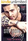 From Stepbrother to Daddy (Stepbrothers Behaving Badly Book 1)