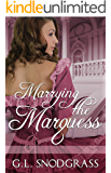 Marrying The Marquess (Love's Pride Book 4)