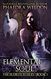 Elemental Soul: An Urban Fantasy Series (The Eldritch Files Book 5)