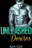 Unleashed Desires (Bad Boy Fighter Book 1)