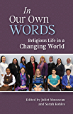 In Our Own Words: Religious Life in a Changing World