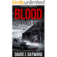 Blood Sport: A Yorkshire Murder Mystery (DCI Harry Grimm Crime Thrillers 7)
