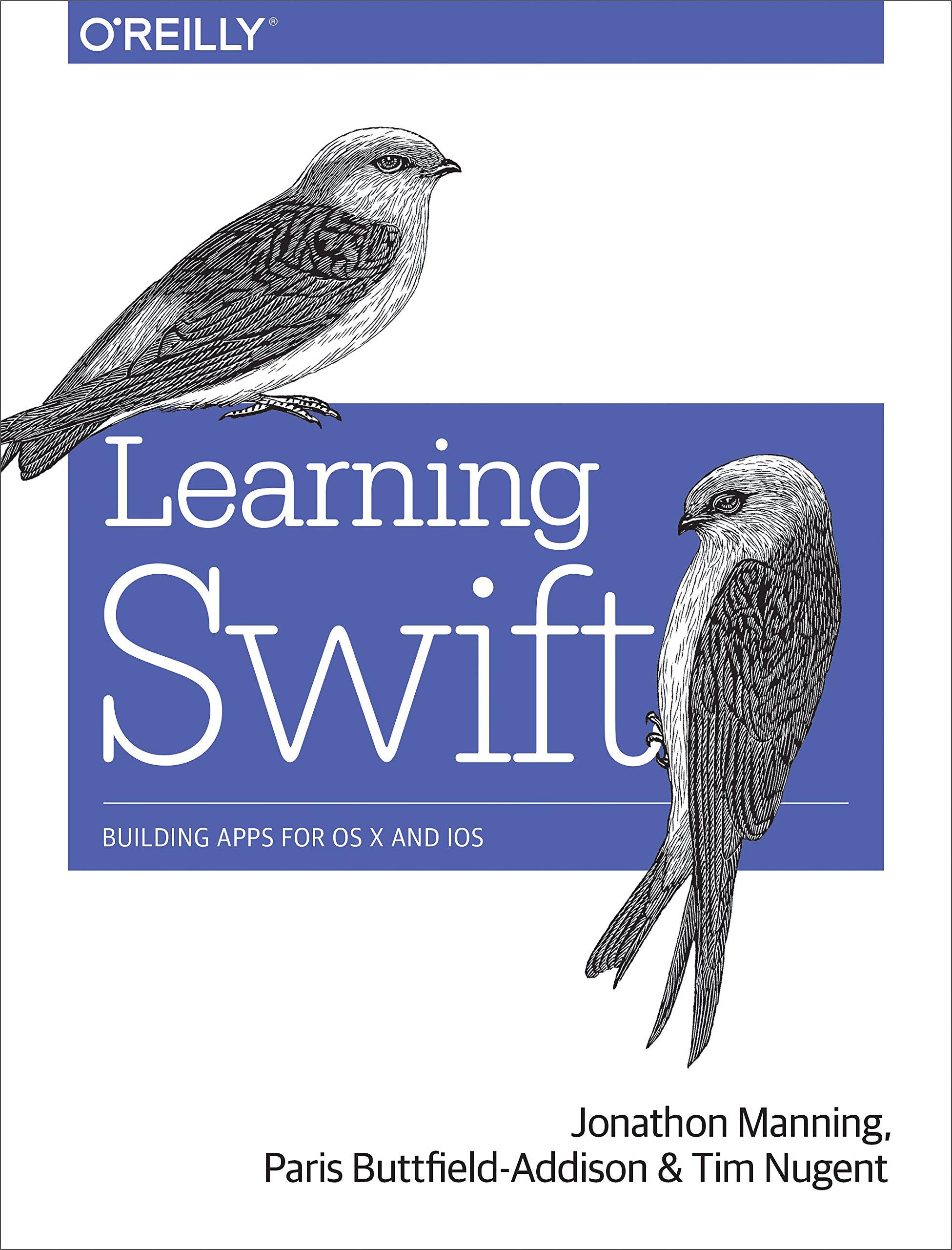 Learning Swift ISBN-13 9781491940747