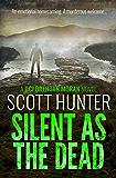 Silent as the Dead: (DCI Brendan Moran #4)