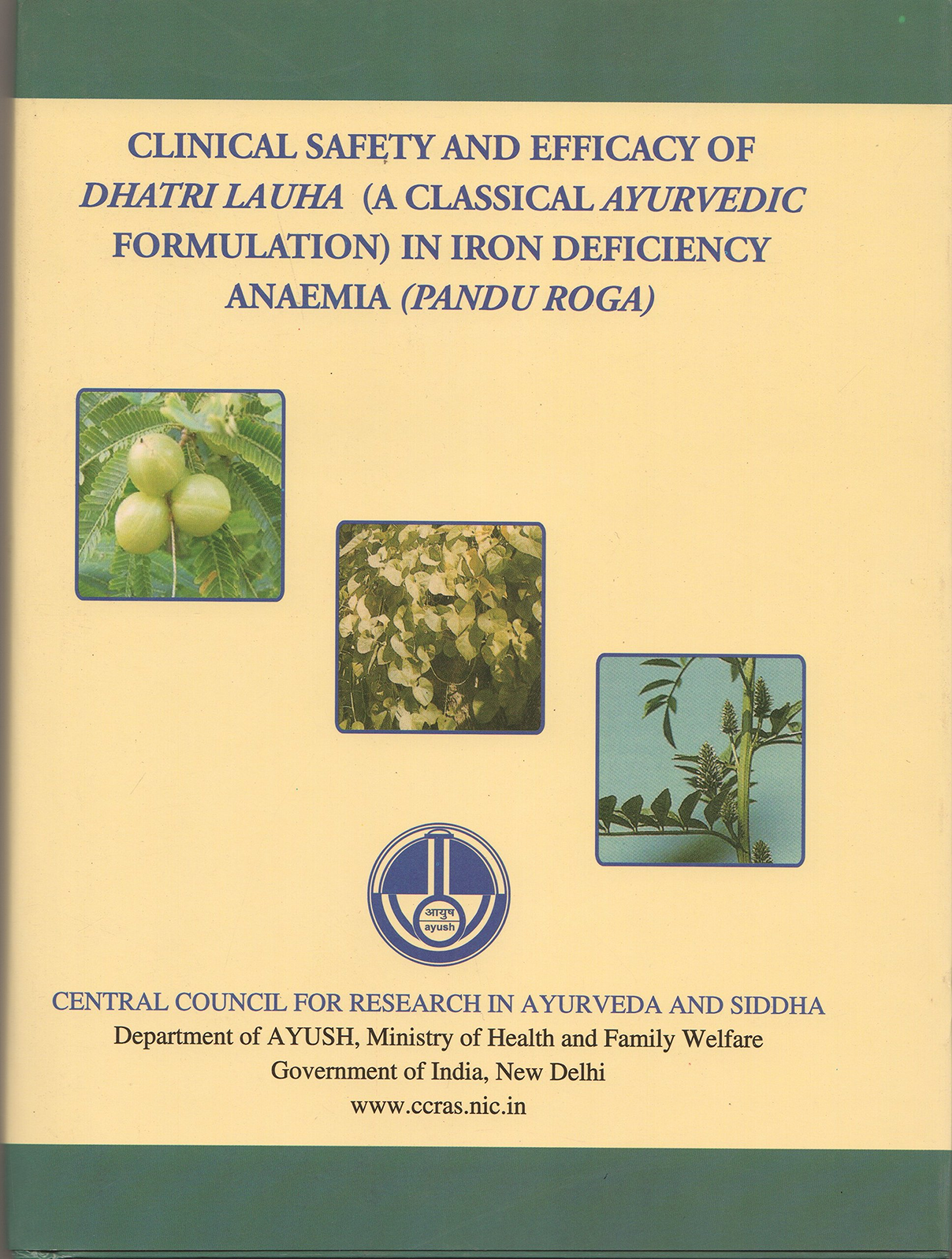 Clinical Safety and Efficacy of Dhatri Lauha [A Classical Ayurvedic Formulation] in Iron Deficiency Anaemia (Pandu Roga)
