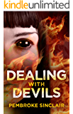 Dealing with Devils (The Road to Salvation Book 2)