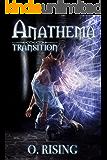 Transition (Anathema Book 1)
