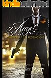 Ángel, camino a la redención (Spanish Edition)