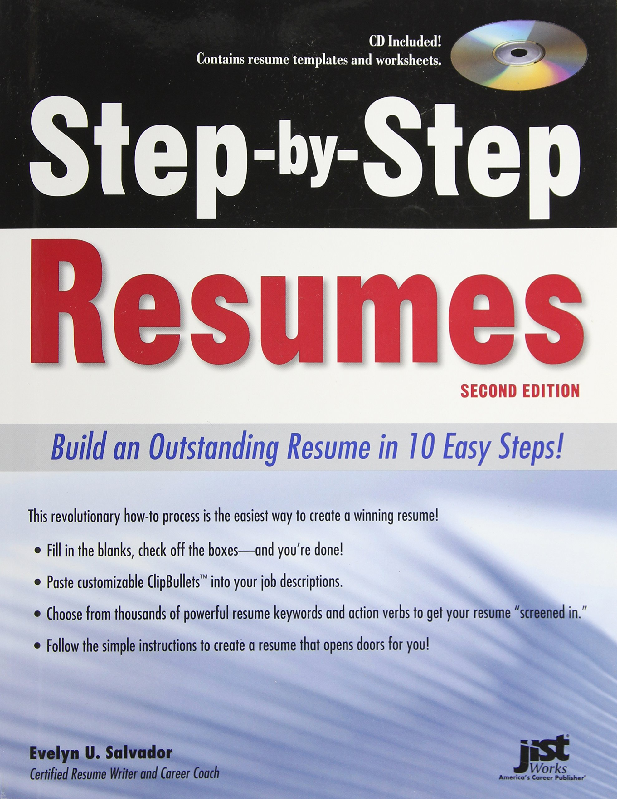 Step By Step Resumes: Build An Outstanding Resume In 10 Easy Steps!, 2nd  Ed: Evelyn U Salvador: 9781593577780: Amazon.com: Books