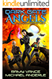 The Deadliness of Light (Dark Gate Angels Book 4)