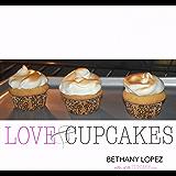 Love & Cupcakes (Romance Reader's Cookbook Book 2)
