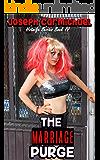 The Marriage Purge (Hotwife Series Book 4)
