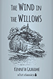 The Wind in the Willows (Xist Classics)