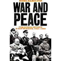 War and Peace: FDR's Final Odyssey D-Day to Yalta, 1943-1945 (English Edition)