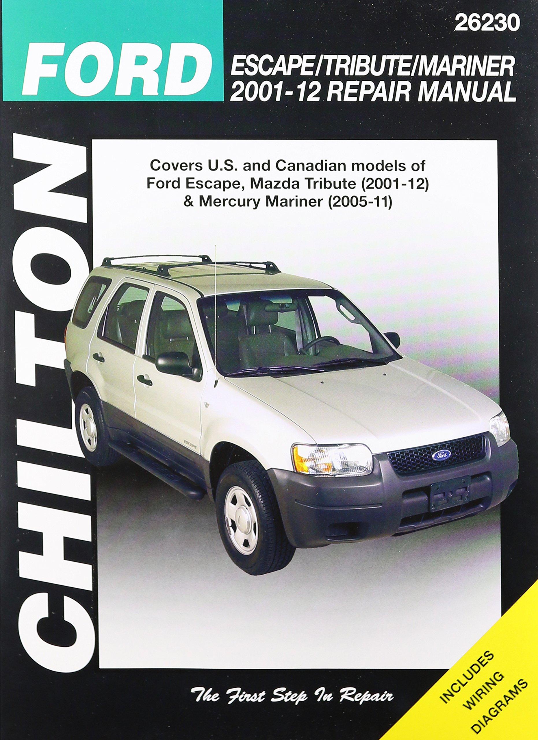 Chilton Total Car Care Ford Escape Tribute Mariner 2001 2012 Repair 2005 Mercury Wiring Diagram Manual 9781620920800 Books