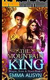 The Mountain King: Dragon Shifter Urban Fantasy Romance (Dragon, Stone & Steam Book 1)