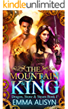 The Mountain King: Dragon Shifter Urban Fantasy Romance (Dragon, Stone & Steam Book 1) (English Edition)