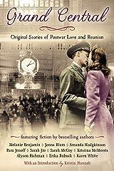 Grand Central: Original Stories of Postwar Love and Reunion Paperback