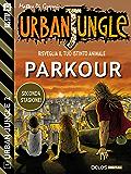 Parkour: Urban Jungle 11