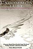 Uncommon Lust (Bloodline Series Book 1)