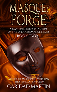 Forgotten melodies something to sing about book 1 kindle masque forge a gaston leroux phantom of the opera romance series book fandeluxe Epub