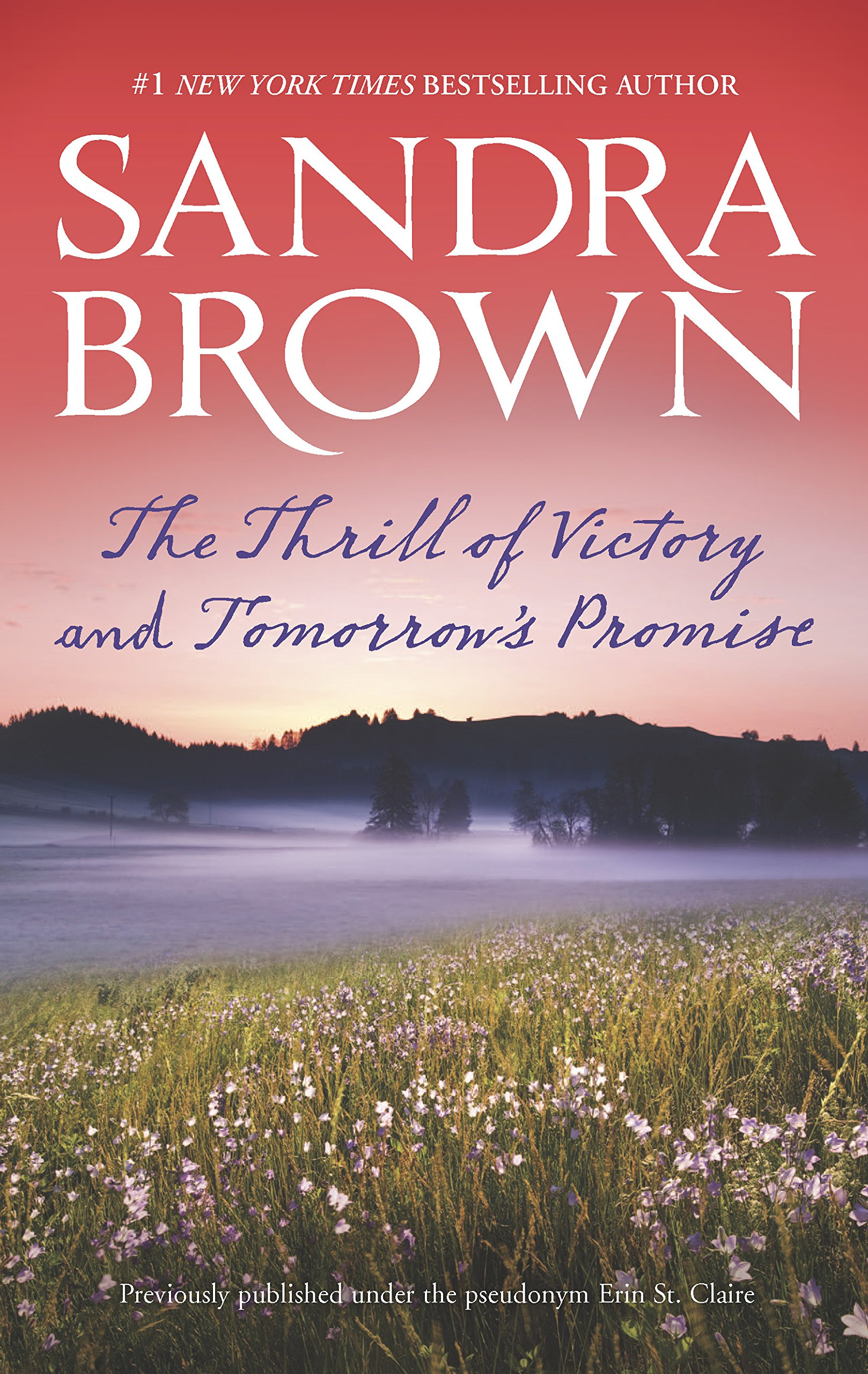 The Thrill of Victory and Tomorrow's Promise: An Anthology: Sandra Brown:  9780778316060: Amazon.com: Books