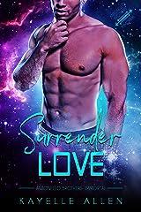 Surrender Love: An Immortal Alpha MM Romance (Antonello Brothers: Immortal Book 1) Kindle Edition