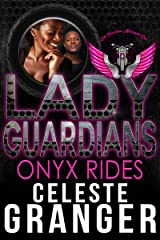 Lady Guardians: Onyx Rides Kindle Edition