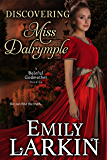 Discovering Miss Dalrymple (Baleful Godmother Historical Romance Series Book 6)