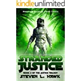 Stranded Justice (The Justice Trilogy Series Book 2)