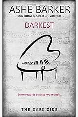 Darkest (The Dark Side Book 3) Kindle Edition