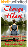 Change of Heart (The True Heart Series Book 3)