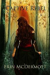 Captive Rebel (The Allegiance Book 1)