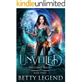 Unveiled: The Cursed Trilogy, Book Three