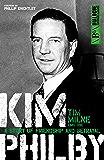 Kim Philby: A story of friendship and betrayal (Dialogue Espionage Classics)