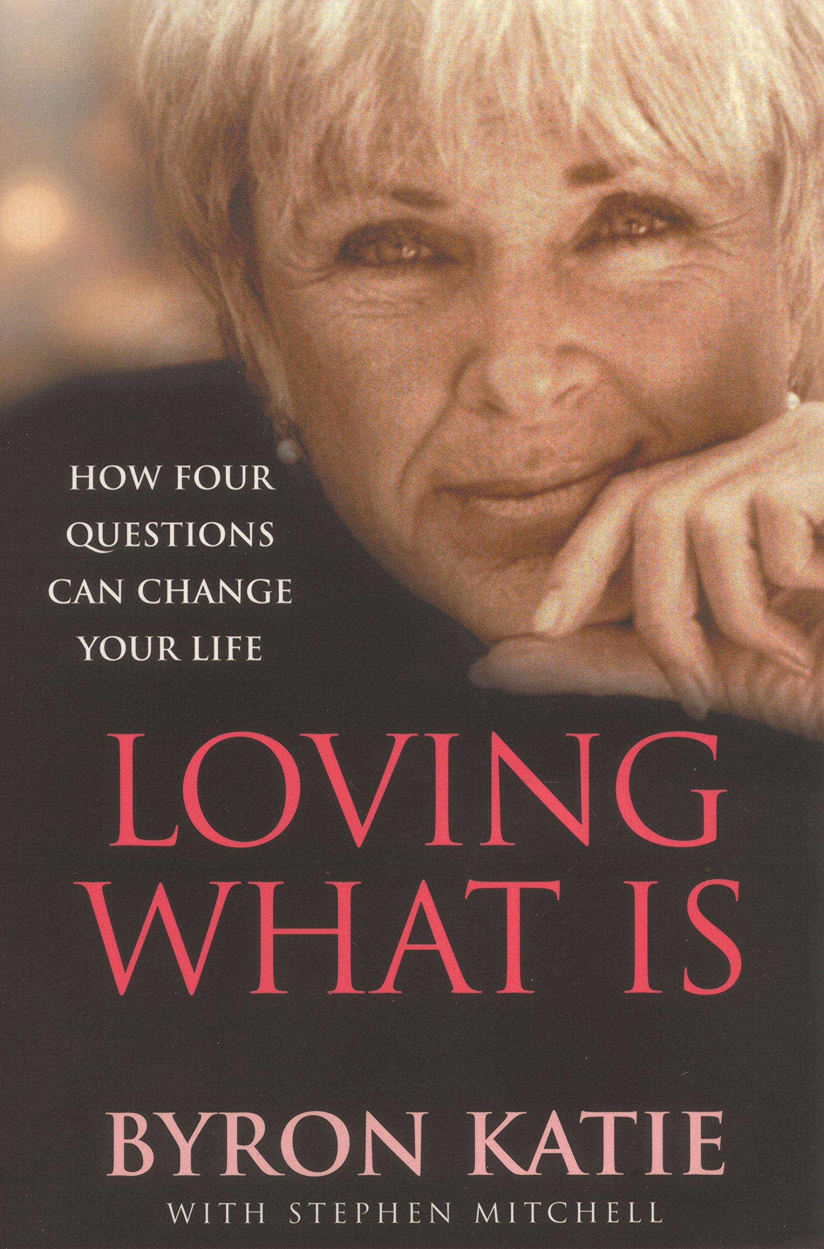 Loving What Is : How Four Questions Can Change Your Life pdf epub